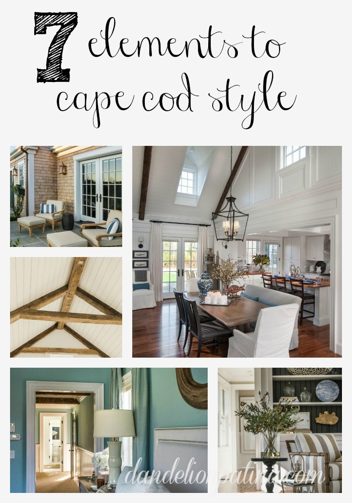 7 elements to cape cod style dandelion patina Interior design ideas cape cod home