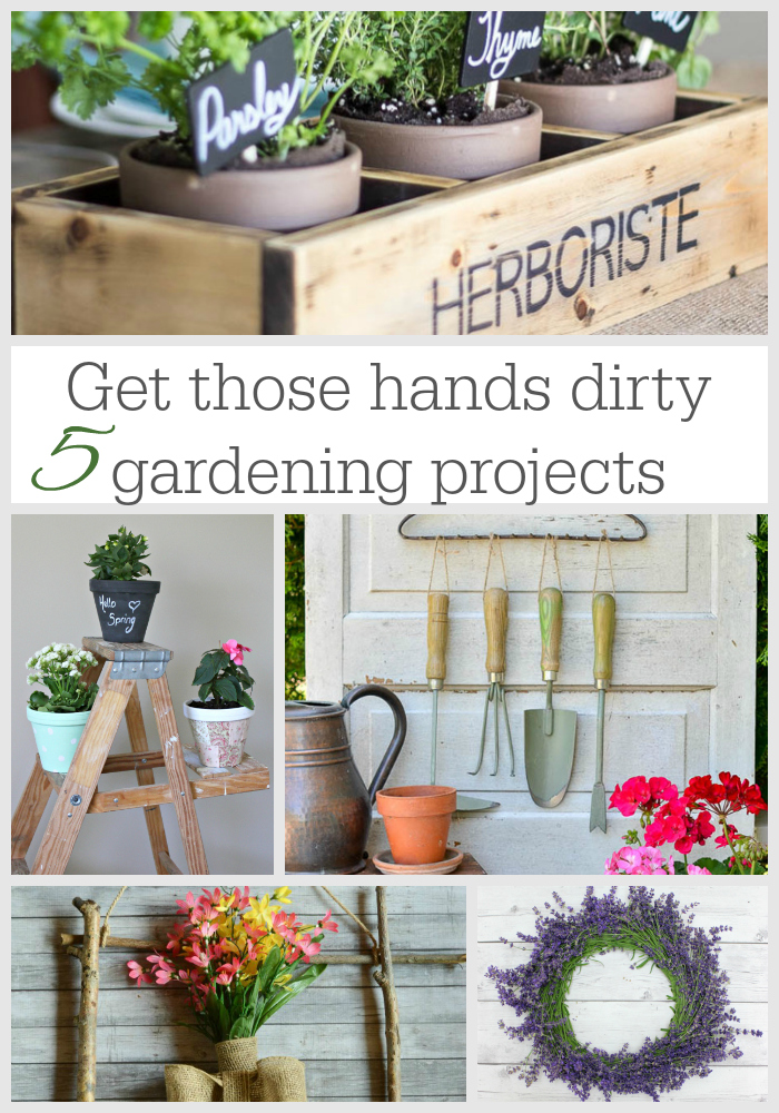 get those hands dirty 5 gardening projects