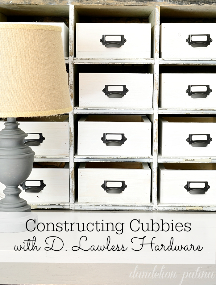 constructing cubbies with d lawless hardware