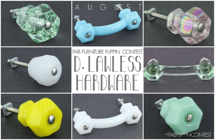 D Lawless hardware for the fab flippin furniture contest