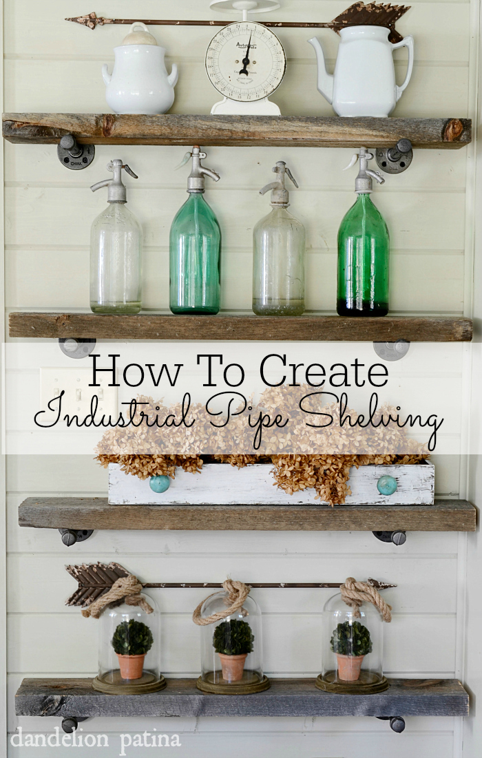 How to create industrial pipe shelving the easy way via dandelionpatina.com