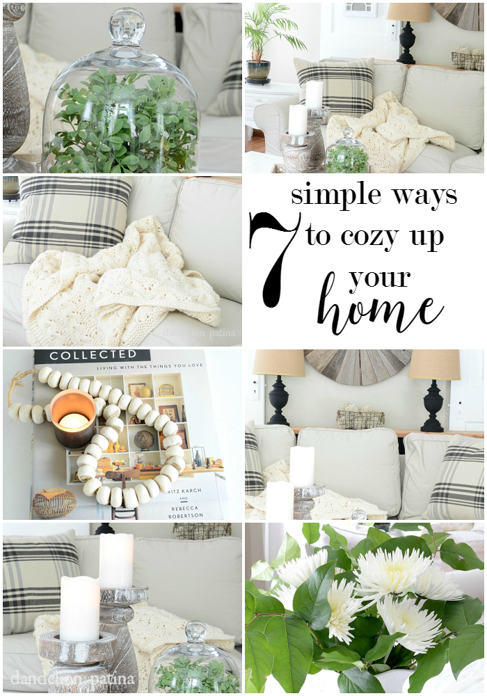 7 simple ways to cozy up your home! It has never been easier. dandelionpatina.com #farmhousestyle